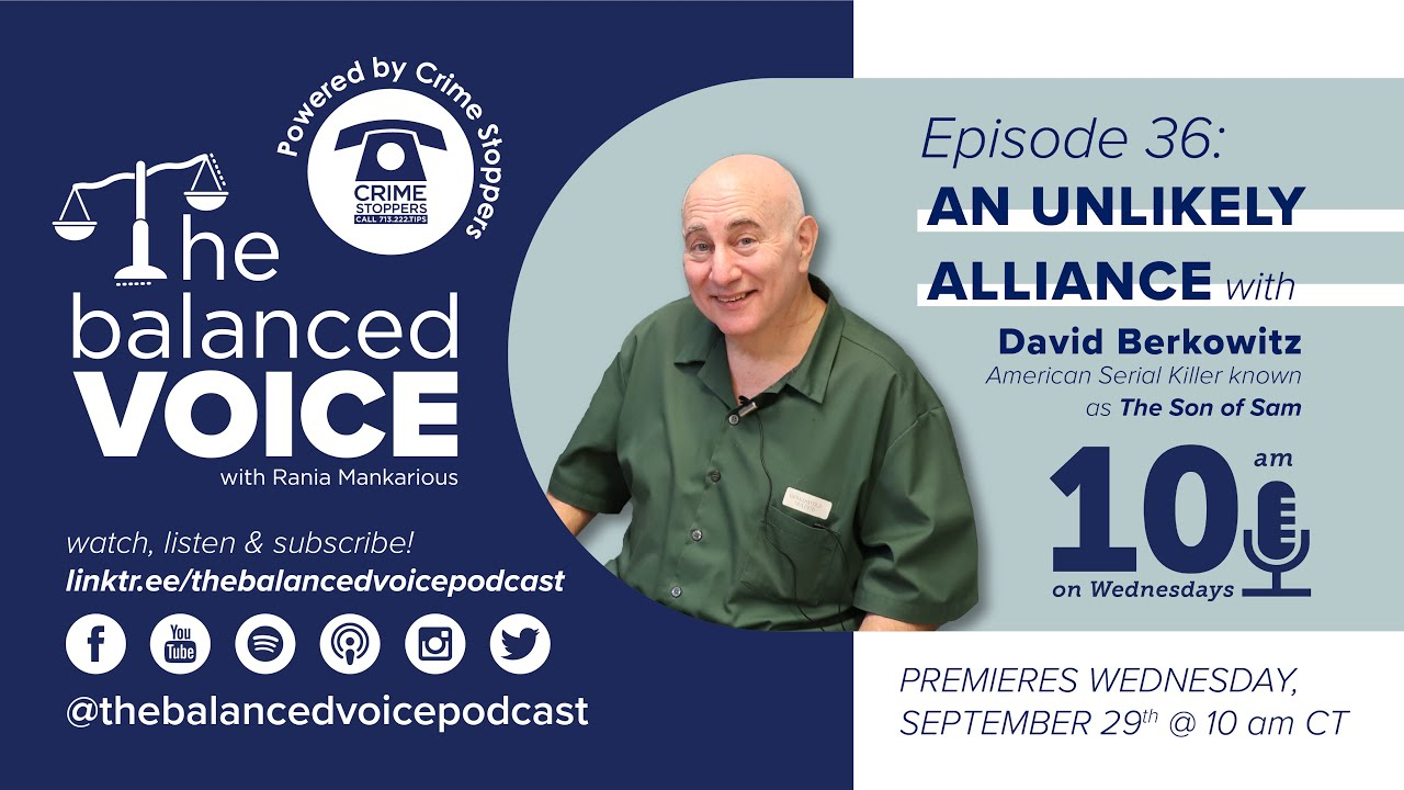 The Balanced Voice Ep. 36 | David Berkowitz - American Serial Killer known as The Son of Sam