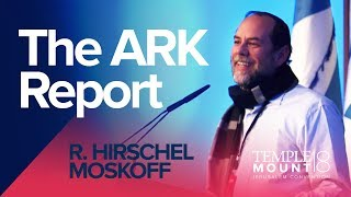 "R. Hirschel Moskoff ""The ARK Report & Temple Artefacts"" 