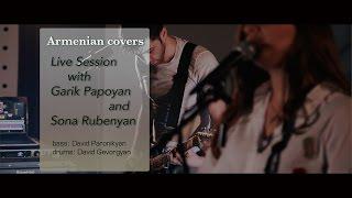Garik Papoyan feat. Sona Rubenyan - Andzrev  ( Hasmik Karapetyan cover)