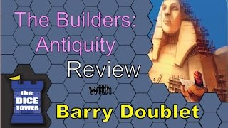 The Builders: Antiquity review with Barry Doublet