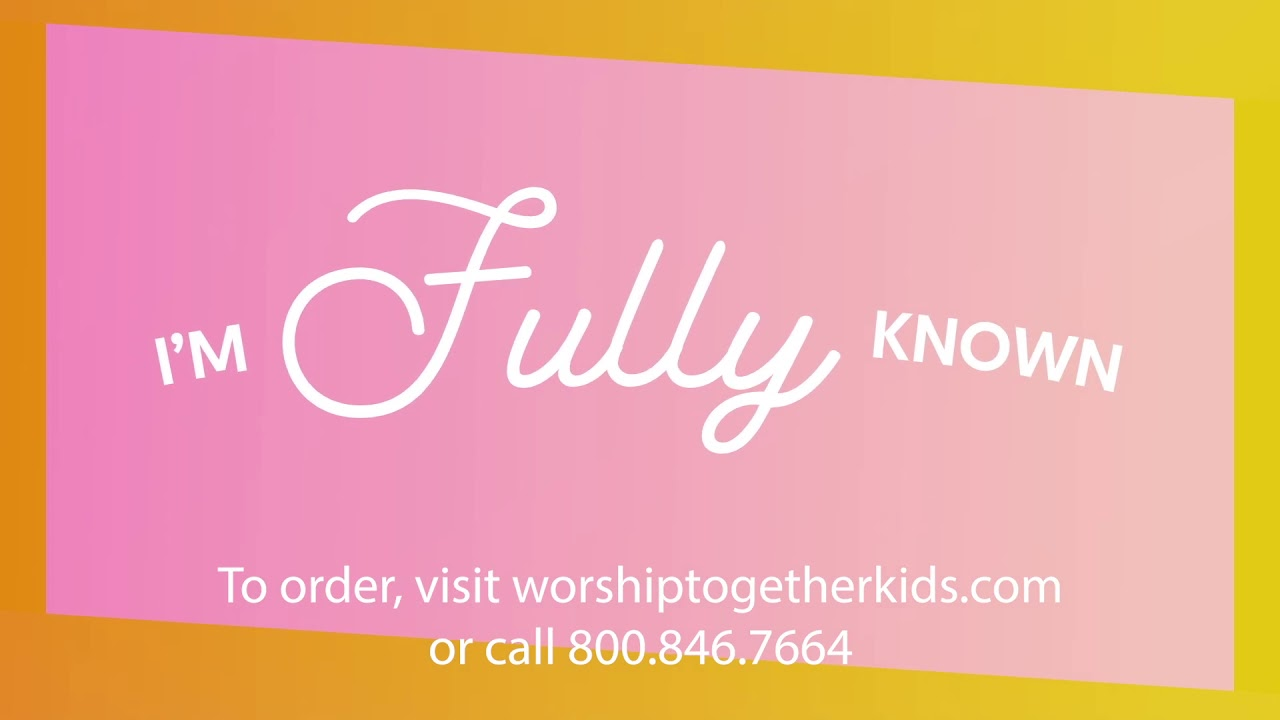 Known (Lyric Video) | Worship Together Kids
