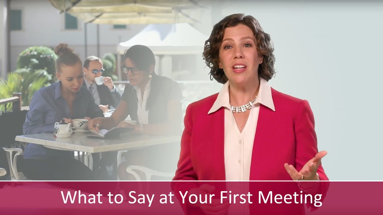 What to say when meeting