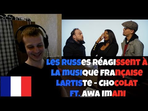 RUSSIANS REACT TO FRENCH MUSIC | Lartiste - Chocolat feat. Awa Imani | REACTION TO FRENCH MUSIC