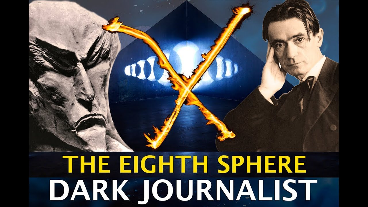 EIGHTH SPHERE DECEPTION! STEINER VS AHRIMAN & TRANSHUMANISM TRAP! DARK JOURNALIST X SERIES PART