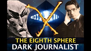 EIGHTH SPHERE DECEPTION! STEINER VS AHRIMAN & TRANSHUMANISM TRAP! DARK JOURNALIST X SERIES PART XIII