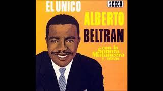 ALBERTO BELTRÁN CON LA SONORA MATANCERA Y OTRAS: El Único.