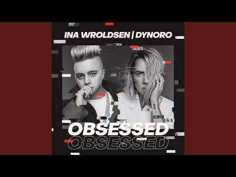 Dynoro teams up with Ina Wroldsen on sinister but slinky new single Obsessed