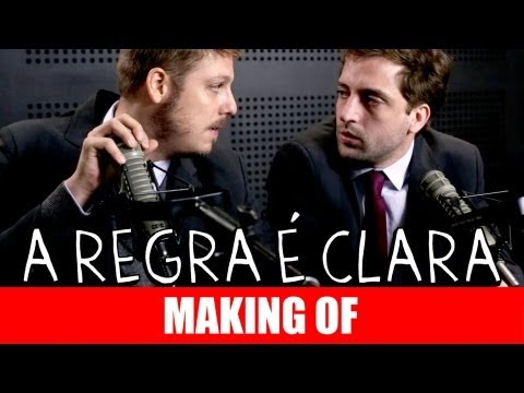 MAKING OF – A REGRA É CLARA
