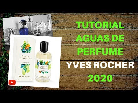 🌺 TUTORIAL AGUAS DE PERFUMES Yves Rocher 2020 ✅