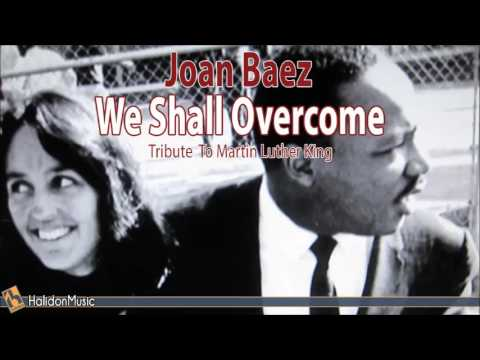 Joan Baez - We Shall Overcome: A Tribute to Martin Luther King