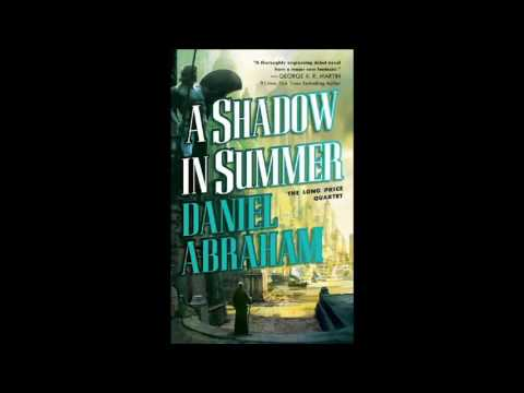 A Shadow in Summer (Long Price Quartet #1) Audiobook Part 1