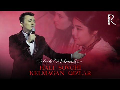 Ulug'bek Rahmatullayev - Hali Sovchi Kelmagan Qizlar (concert Version 2019) #UydaQoling