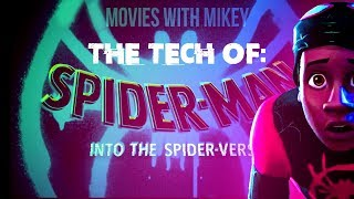 The Tech of Spider-Man: Into the Spider-Verse - Movies with Mikey