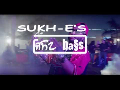 INSANE[BASS BOOSTED] - SUKH-e MUZICAL...