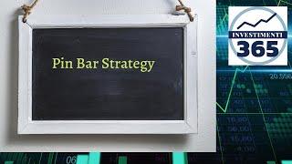 Pin Bar, Come Fare Trading con Profitto con questo Pattern