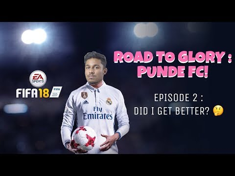 ROAD TO GLORY : PUNDE FC! (Ep. 2 : Did I Get Better?)