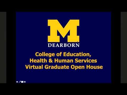 UM-Dearborn CEHHS Virtual Graduate Open House (2017)