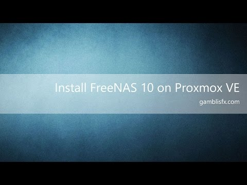 How to install FreeNAS 10 Tutorial---Installed on Proxmox VE