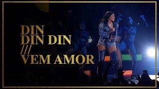 Ludmilla - Din Din Din/Vem Amor - DVD Hello Mundo (Ao Vivo)