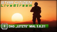 🔴 STAR CITIZEN 3.8.2 | GAMEPLAY STREAM [Deutsch/German] 🔴