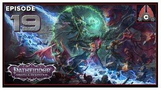 CohhCarnage Plays Pathfinder: Wrath Of The Righteous (Aasimer Deliverer/Hard) - Episode 19