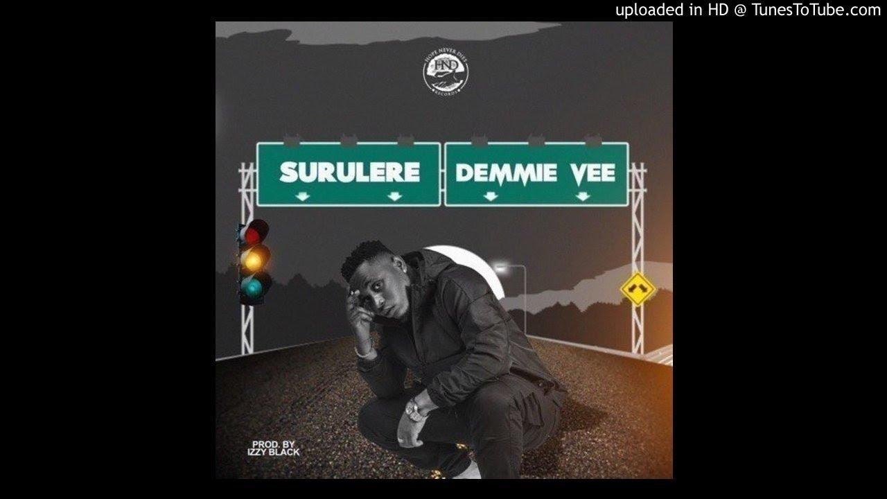 Download Demmie Vee – Surulere (Official Audio)