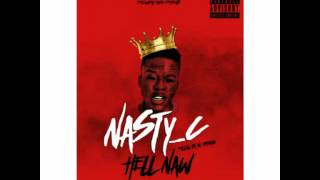 """""""Hell Naw"""" by Nasty C 