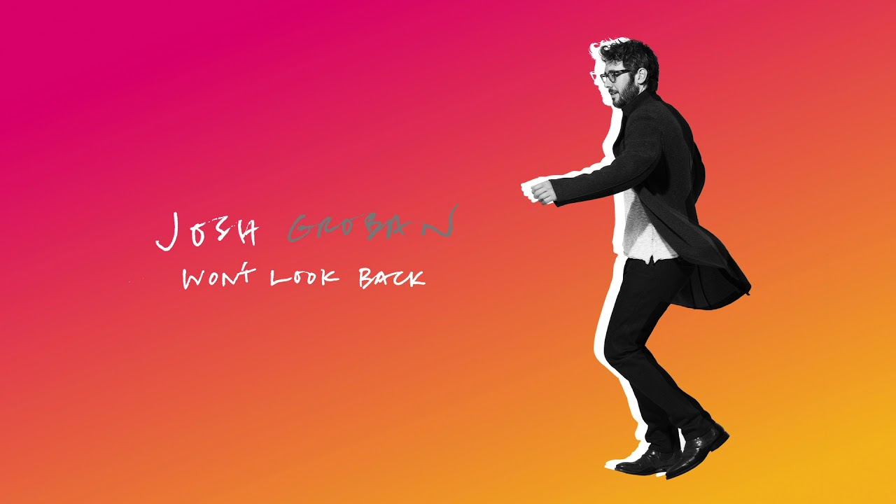 Josh Groban Wont Look Back Official Audio