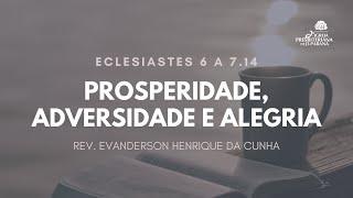 Culto 27/12/2020 - Prosperidade, Adversidade e Alegria