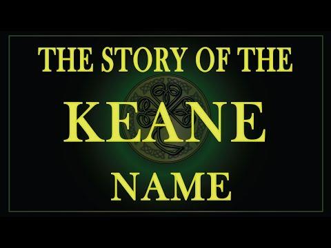 The Story Of The Name Keane, O'Kean Or O'Kane
