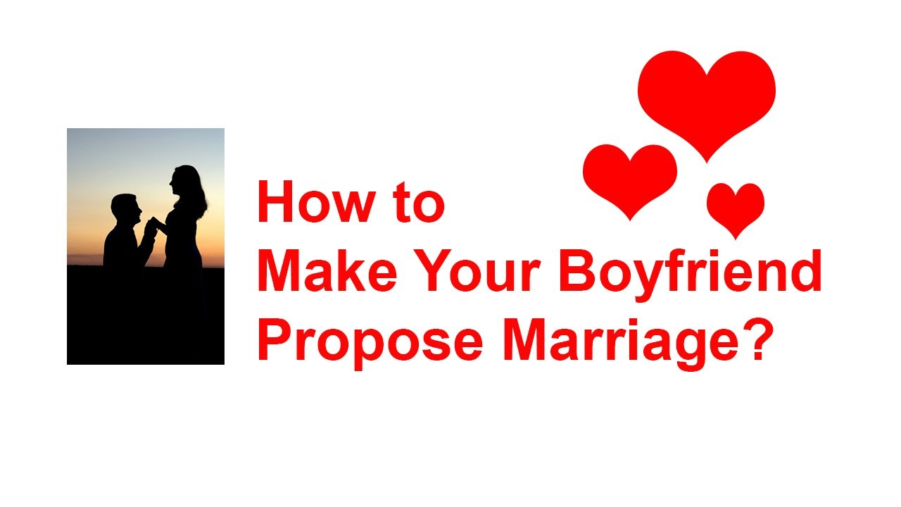 How To Make A Guy Propose