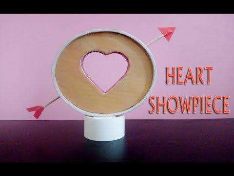 DIY Heart Showpiece   How to Make A Heart Showpiece