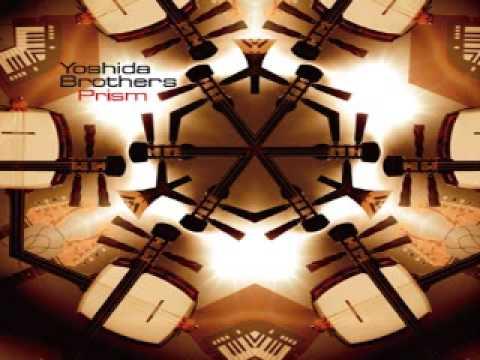 Yoshida Brothers - Aiya (Prism)