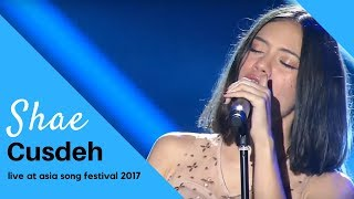 Shae - Cusdeh (Live at Asia Song Festival 2017 in Busan, South Korea)