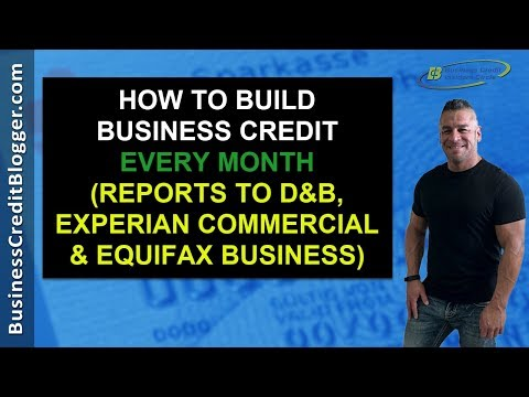 How to Build Business Credit Every Month - Business Credit 2020