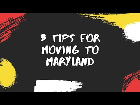 3 Tips For Moving To Maryland