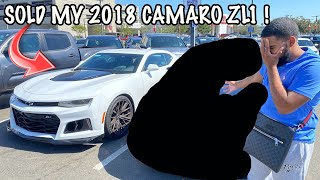TRADED IN MY 2018 CAMARO ZL1 FOR A NEW CAR *MISTAKE *