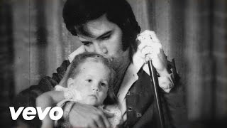 Elvis Presley, Lisa Marie Presley – I Love You Because