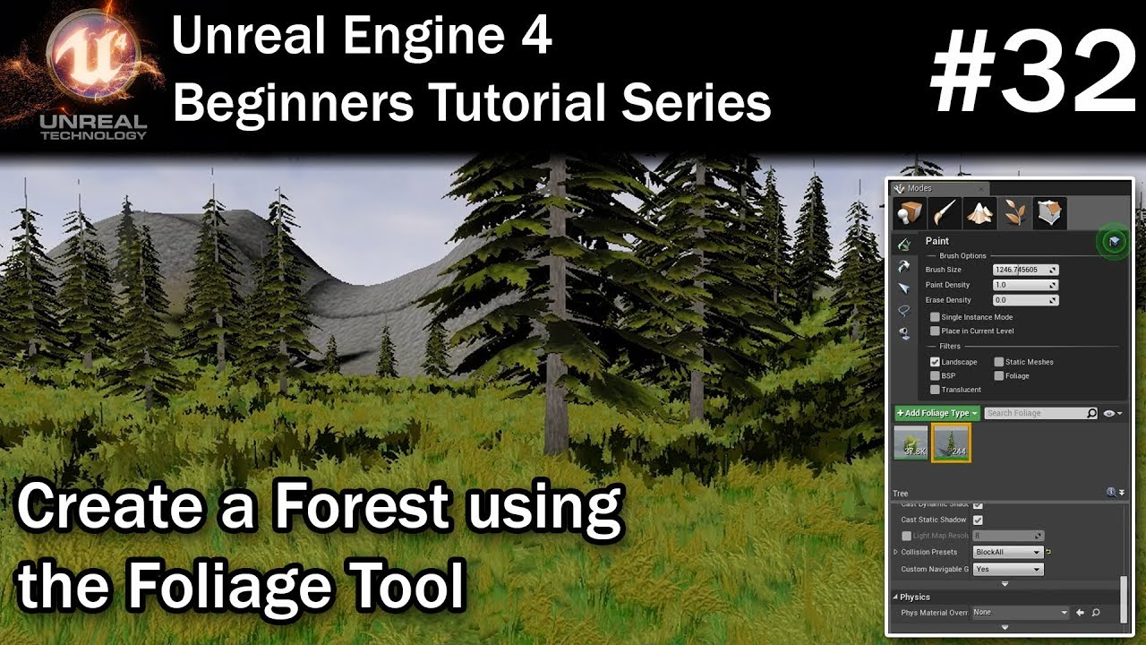 #32 Create a Forest using the Foliage Tool in Unreal Engine 4 | UE4 Tutorial