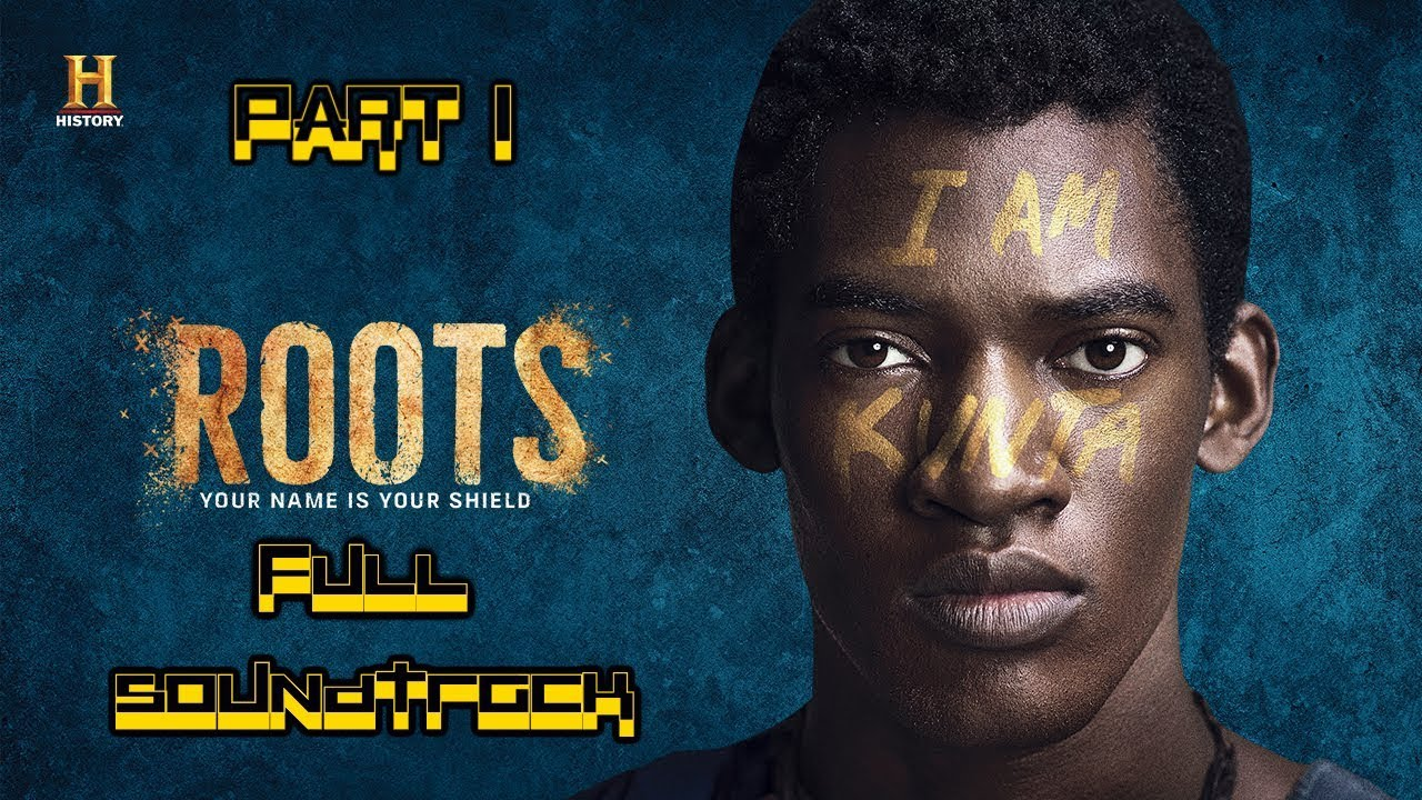 Download Roots (2016) Full Soundtrack: Part 1