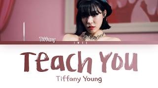 Download lagu Tiffany Young (티파니) - Teach You (Eng) Color Coded Lyrics/가사