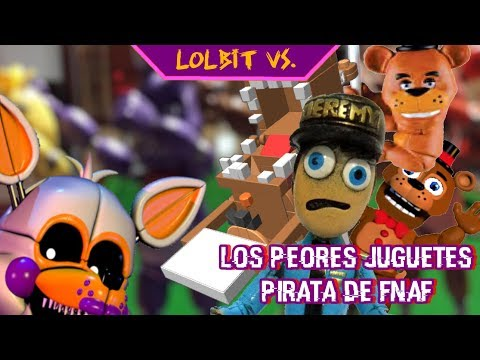 Los PEORES juguetes piratas de Five Nights at Freddys