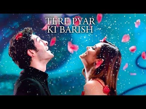 Tere Pyar Ki Barish | New Romantic Song | By Sonu Kakkar Song | Best Romantic Song