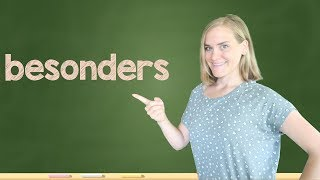 German Lesson (329) - besonders • besondere • besonderen + IMPROVE YOUR FLUENCY - B1/B2