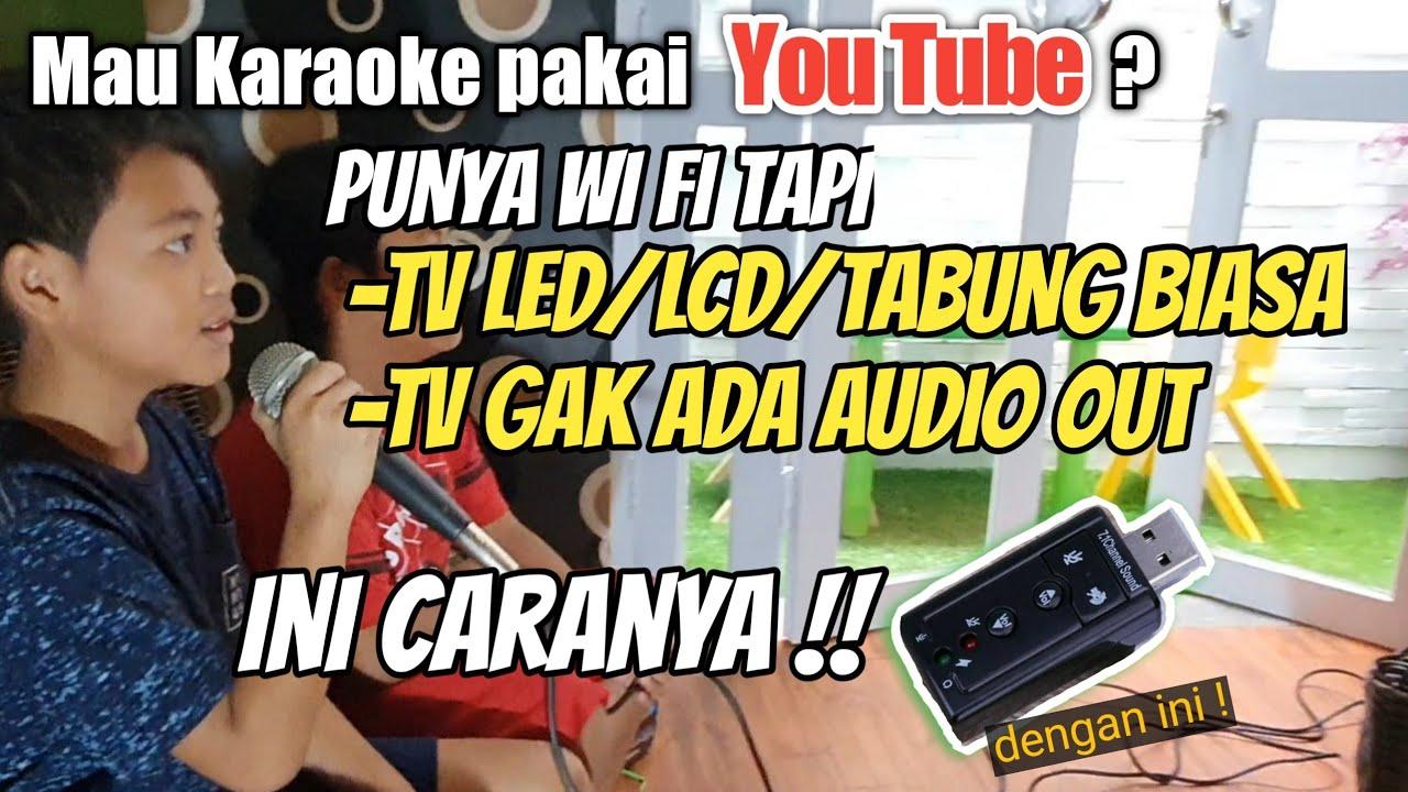 Cara Sambung Audio Tv Led Ke Speaker Cara Karaoke Internet Deldido Youtube