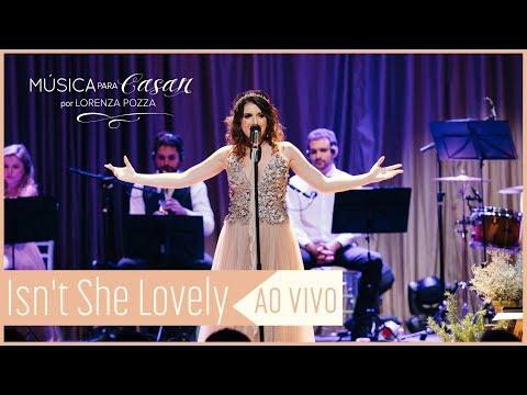 Isnt she lovely Stevie Wonder  Música para Casar por Lorenza Pozza AO VIVO