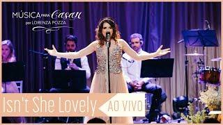 Baixar Isn't she lovely (Stevie Wonder) | Música para Casar por Lorenza Pozza AO VIVO