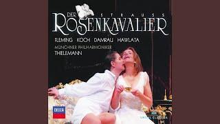 """R. Strauss: Der Rosenkavalier, Op.59 / Act 3 - """"Marie Theres'!"""" - """"Hab mir's gelobt, Ihn lieb..."""