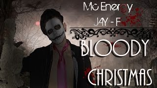Gambar cover BLOODY CHRISTMAS | Especial Navidad | MC ENERGY & JAY-F ( Videoclip Oficial )
