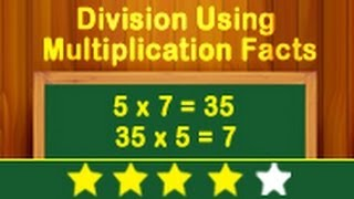 Learn Multiplication and Division - Division Using Multiplication Facts